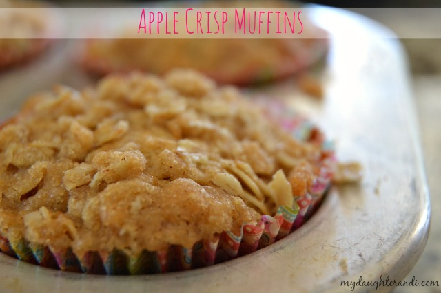 Apple Crisp Muffins 1 - My Daughter and I