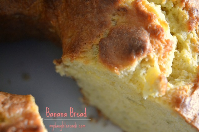 Banana Bread 1- My Daughter and I