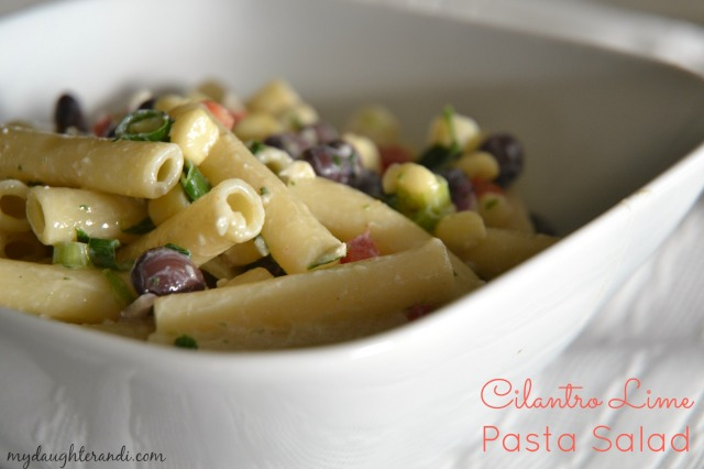 Cilantro Lime Pasta Salad 1 - My Daughter and I