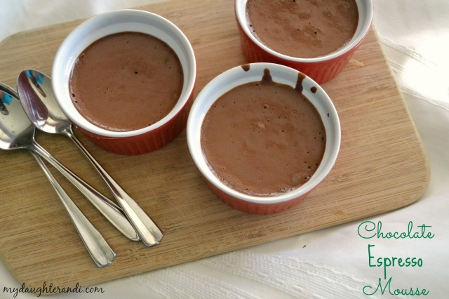 Chocolate Espresso Mousse 1 - My Daughter and I