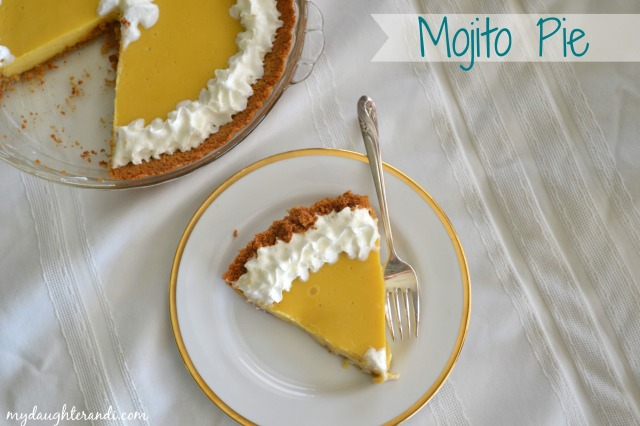 My Daughter and I Mojito Pie