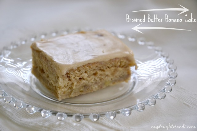 My Daughter and I- Browned Butter Banana Cake with Brown Sugar Frosting