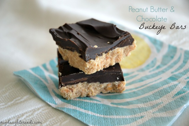 My Daughter and I- Peanut Butter and Chocolate Buckeye Bars